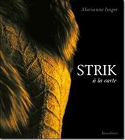 Strik a la carte, y Marianne Isager